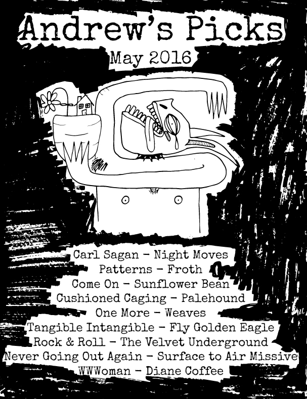 Andrew's Picks - May 2016 Spotify Playlist